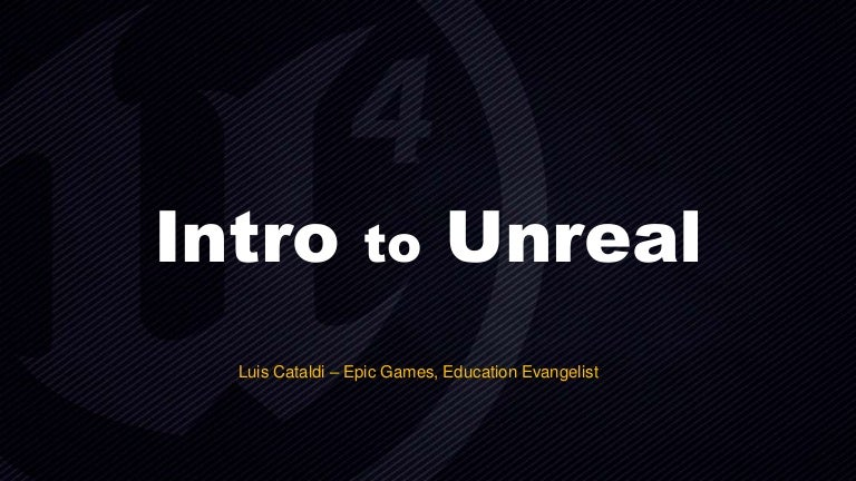 Intro to unreal with framework and vr