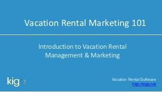Vacation Rental Marketing 101