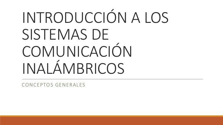 Introducción a los sistemas de comunicación inalámbricos