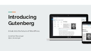 Introducing gutenberg