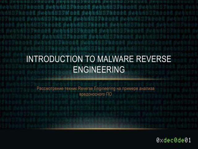 «Introduction to malware reverse engineering» by Sergey Kharyuk aka ximerus