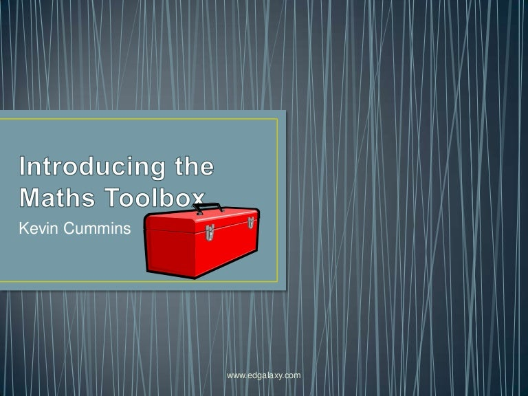 Introducing the maths toolbox to students