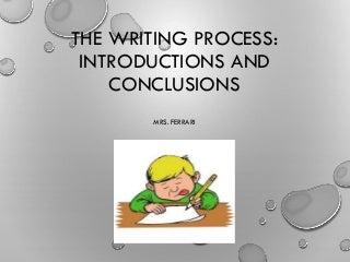 Writing Introductions and Conclusions: Some Top Tips