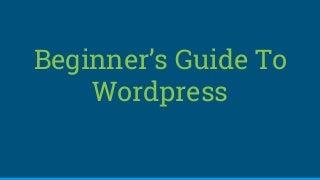 Wordpress Beginners Course :Create Profitable Website $5000 Looking Site
