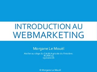 Introduction au webmarketing #link29