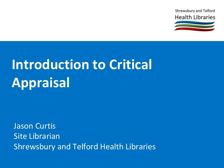 introduction to critical appraisal - Example Of Critical Appraisal Essay