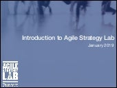 Introduction to the Purdue Agile Strategy Lab January 2019