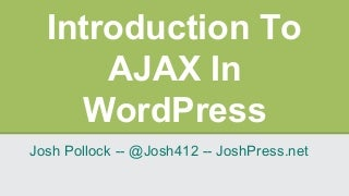 Introduction to AJAX In WordPress