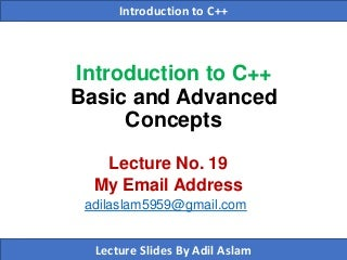 Introduction to C++ Lecture No. 19