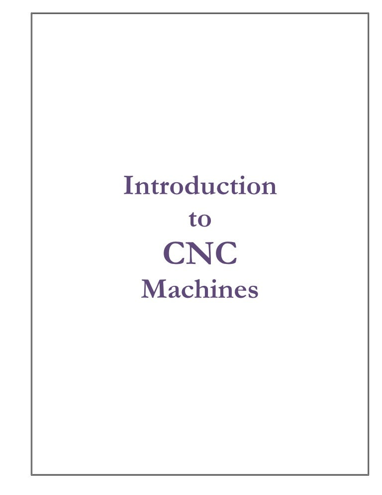 Introduction to cnc machines (1)
