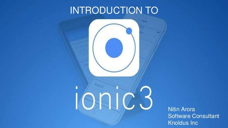 Introduction To Ionic3