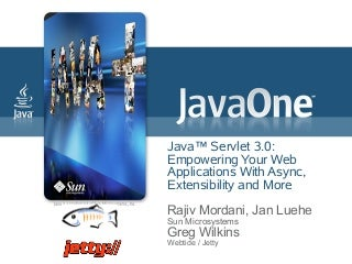 Introduction to java servlet 3.0 api javaone 2009