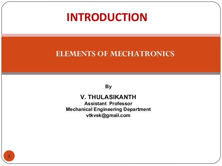 Mechatronics in Action: Case Studies in Mechatronics - Applications and Education