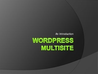 Introduction to WordPress Multisite