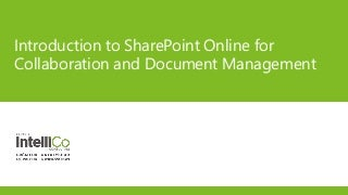 Training - Introduction to SharePoint Online for Collaboration and Document Management