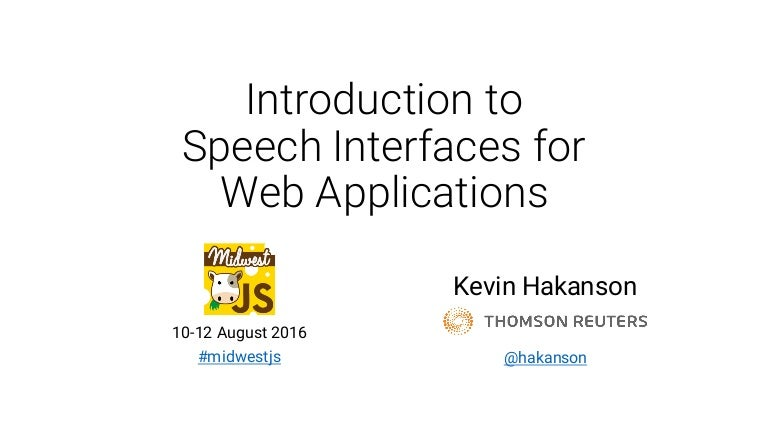 Introduction to Speech Interfaces for Web Applications