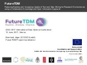 Introduction to the FutureTDM project