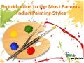 Introduction to the Most Famous Indian Painting Styles