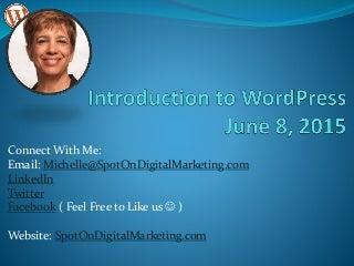 WordPressInsider Meetup - Introduction to WordPress Meeting, June 8, 2015