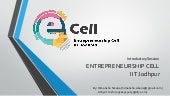 Introdution to Entrepreneurship : Ecell IIT Jodhpur