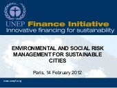 ENVIRONMENTAL AND SOCIAL RISK MANAGEMENT FOR SUSTAINABLE CITIES