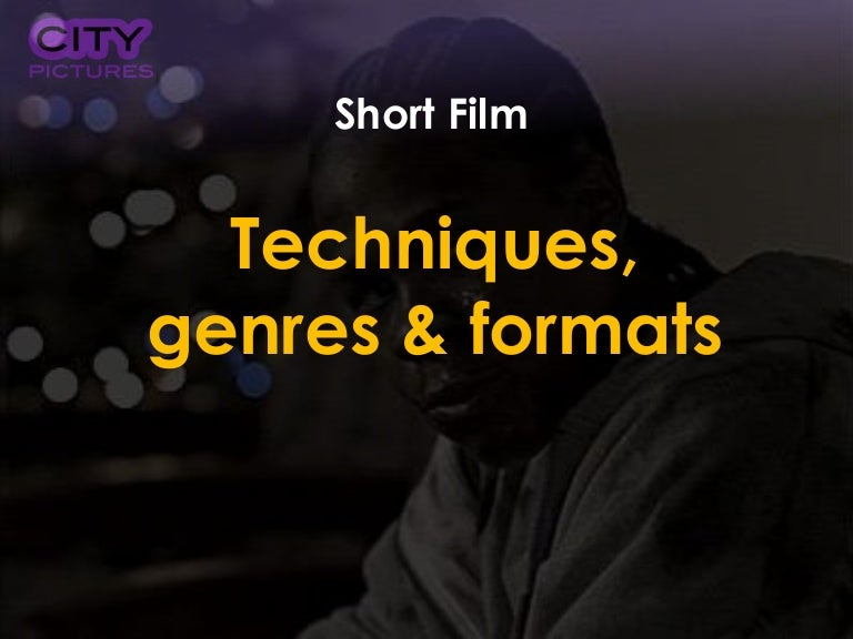 short film techniques There are various writing techniques that will help you get your short stories published good characterization, dialogue, mood, tone, action, pacing, and plot development are some of the essential elements found in published short stories.