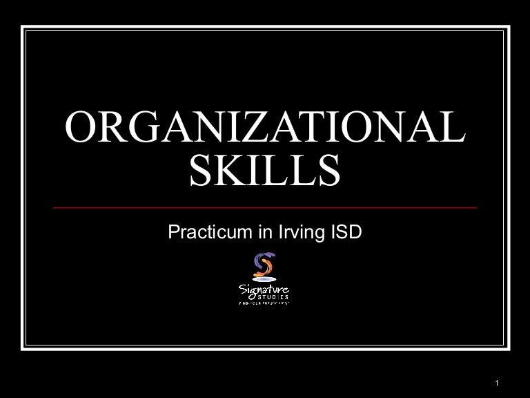 organizational skill