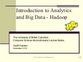 Intro to big data and hadoop   ubc cs lecture series - g fawkes