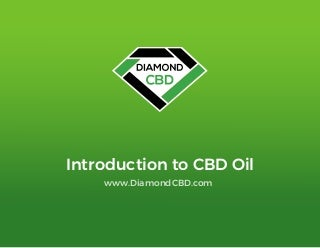Introduction to CBD Oil by Diamond CBD