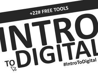 Introduction to Digital Marketing - #IntroToDigital +22 Free Tools inside