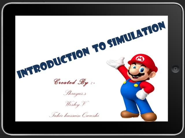 Introtoduction to simulators