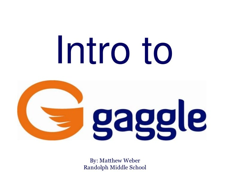 intro to gaggle