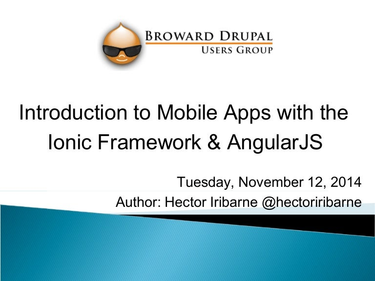 Intro to mobile apps with the ionic framework & angular js