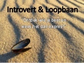 Introvert EN loopbaan