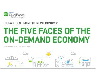 Dispatches From The New Economy: The Five Faces Of The On-Demand Economy