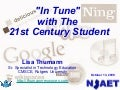 In Tune With The 21st Century Student