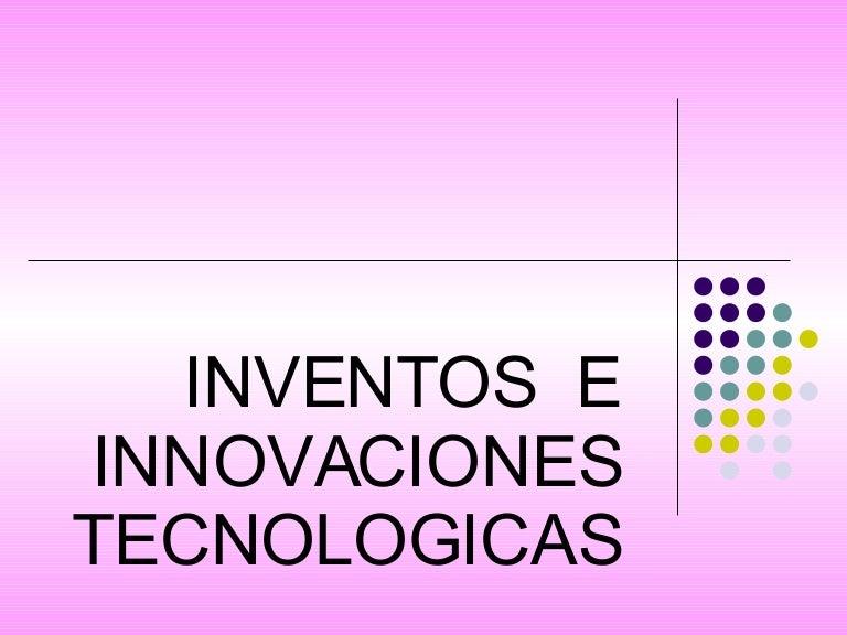 invenciones o innovaciones