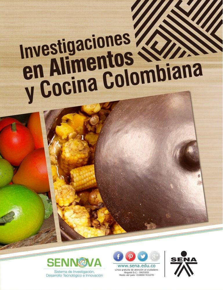 Investigaciones en alimentos y cocina colombiana (2)