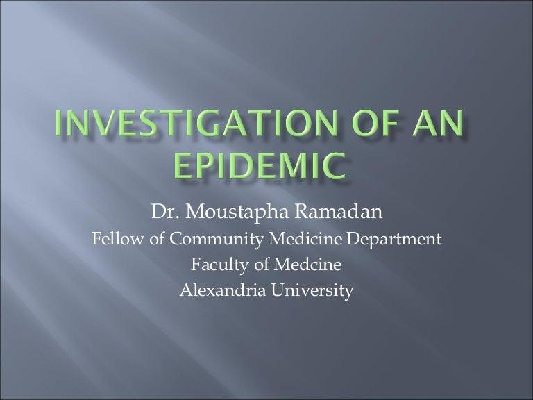 Investigation Of Epidemic Presentation