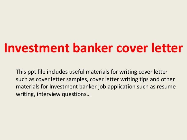 investmentbankercoverletter-140228011303-phpapp01-thumbnail-4.jpg?cb=1393550010