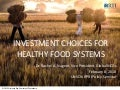 Investment choices for healthy food systems