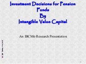 Investment decisions for pension funds by intangible value capital