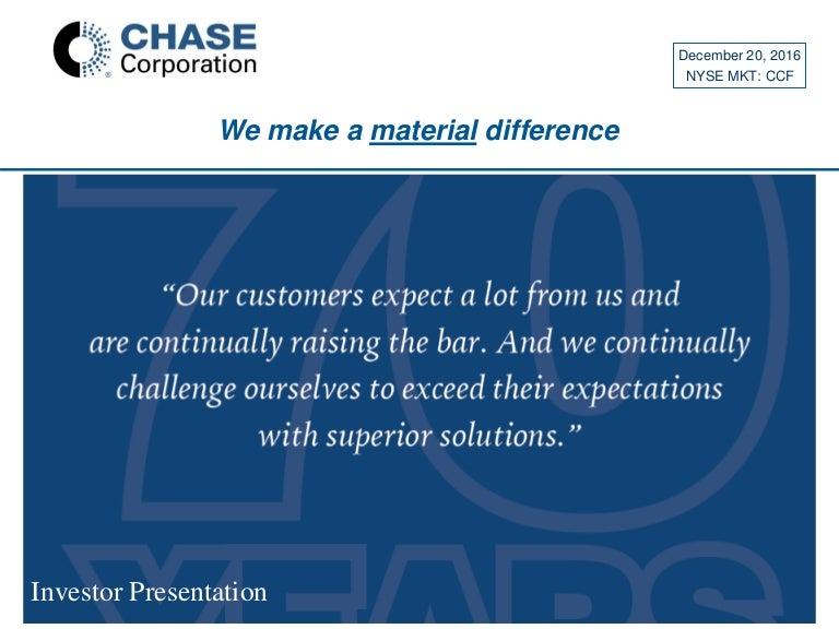 Chase Corp - Investor Presentation