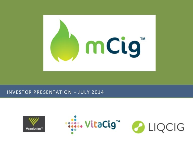 Mcig, Inc. (Stock Symbol: Mcig) - July 2014 Investor Presentation