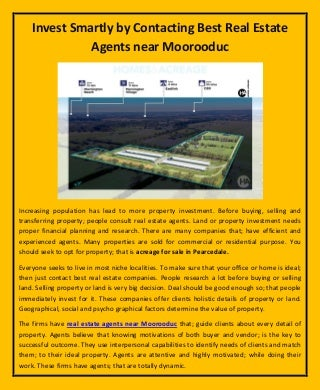 Invest smartly by contacting best real estate agents near moorooduc
