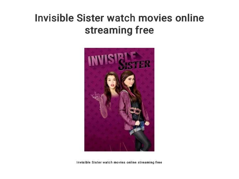Invisible Sister Stream