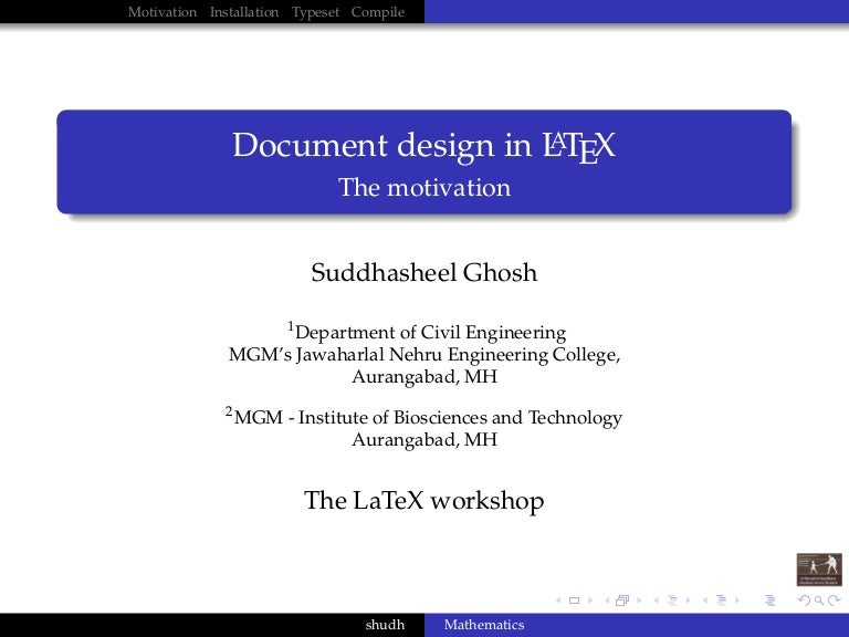 the latex workshop: document design in latex: invocation, Presentation templates