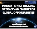 Ioana Cozmuta (NASA) - Innovation at the Edge of Space: an Engine for Global Opportunities
