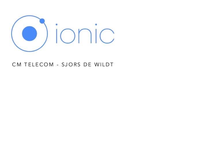 Native VS HTML5 - Ionic App Development | CM Telecom