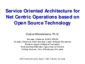Service Oriented Architecture for Net Centric Operations based on Open Source Technology